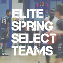 Spring Elite Basketball Teams and Tryouts