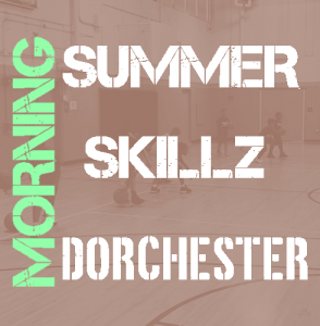 dorchester-summer-morning-skillz