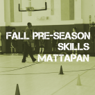 Fall Pre-Season Training Mattapan – Boston, MA
