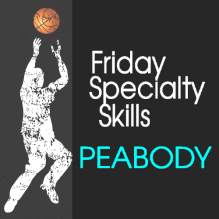 Friday Summer Specialty Skills | Peabody, MA