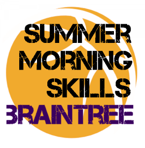 summer-morning-skills-braintree