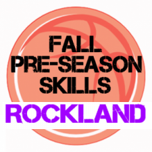 Fall Basketball Skills Rockland, MA!