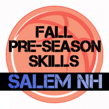 Fall Youth Basketball Skills Salem New Hampshire