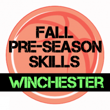 Fall Pre-Season Basketball Training Winchester!