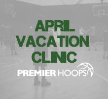 April Vacation Basketball Clinics North Shore