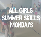 All Girls Summer Skills North Shore Mondays